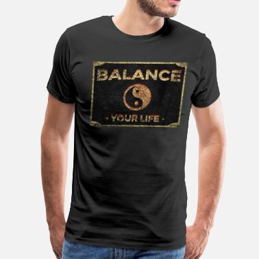 Balance Balance Your Life Yin Yang - Men's Premium T-Shirt
