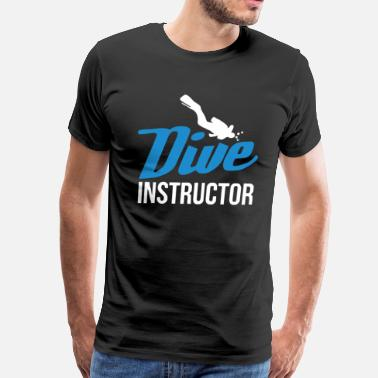 Instructor Dive Instructor - Men's Premium T-Shirt