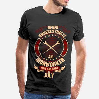 Fabrication Never Underestimate An Ironworker Who Was Born In - Men's Premium T-Shirt
