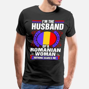 Romanian Im The Husband Of A Romanian Woman - Men's Premium T-Shirt