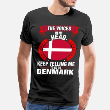 Voices In My Head The Voices In My Head Go To Denmark - Men's Premium T-Shirt