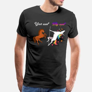 My Aunt Your aunt my aunt Unicorn - Men's Premium T-Shirt