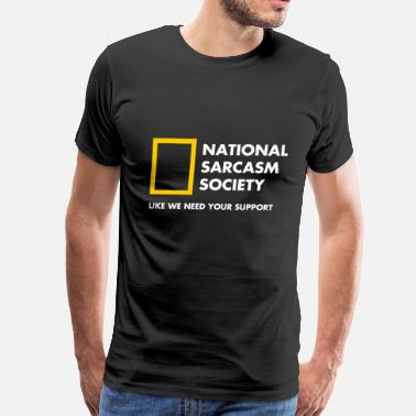 National Sarcasm Society National Sarcasm Society - Men's Premium T-Shirt