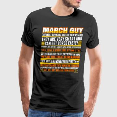 March Guy - Men's Premium T-Shirt
