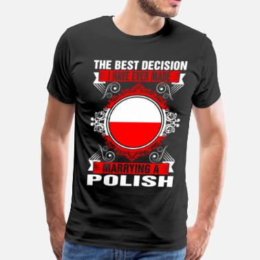 Polish Lady Marrying A Polish - Men's Premium T-Shirt