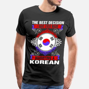 Korean Funny Marrying A Korean - Men's Premium T-Shirt