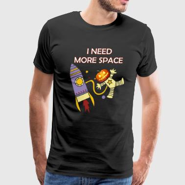Astronomy Quotes Halloween Special I Need More Space Astronaut - Men's Premium T-Shirt