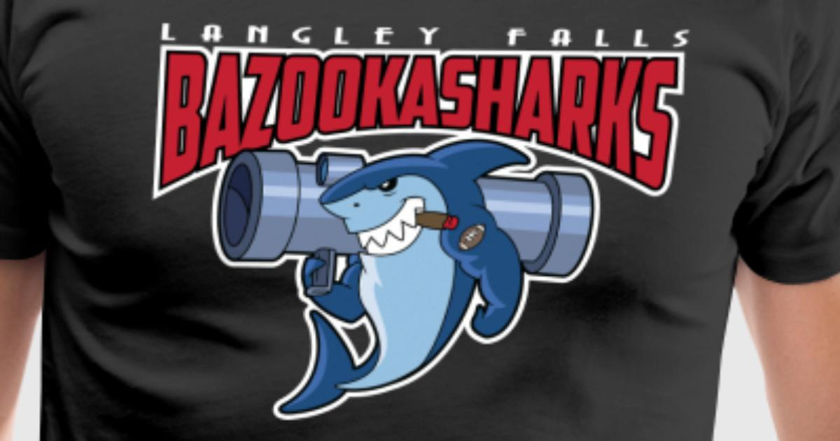 Langley Falls Bazookasharks By Batosai83 Spreadshirt