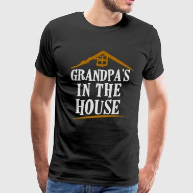 Grandpa s In The House Funny T shirt - Men's Premium T-Shirt