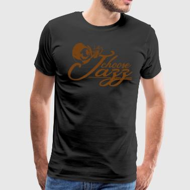 I choose Jazz - Men's Premium T-Shirt