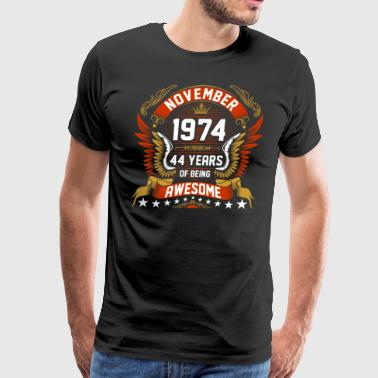 Nov 1974 44 Years Awesome - Men's Premium T-Shirt