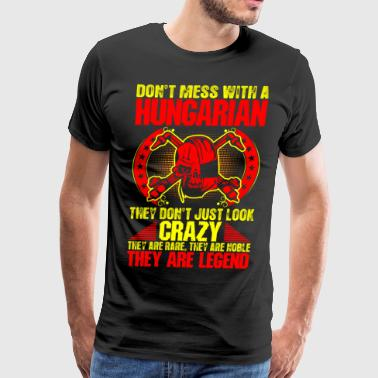 Hungarian Crazy Legend Welder - Men's Premium T-Shirt