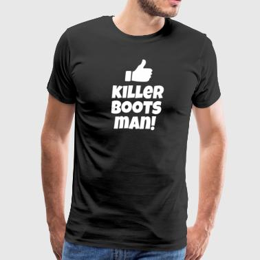 Killer Boots Man! Dumb And Dumber - Men's Premium T-Shirt