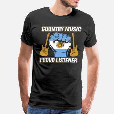Hillbilly Argentinean Country Music Proud Listener - Men's Premium T-Shirt