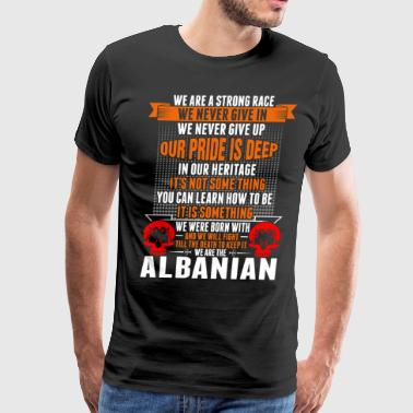 Albanian We Are The Albanian - Men's Premium T-Shirt