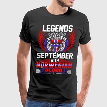 Legends Are Born In September With Norwegian Blood - Men's Premium T-Shirt
