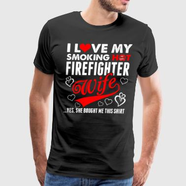 I Love My Firefighter Wife - Men's Premium T-Shirt