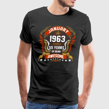 January 1963 55 Years Of Being Awesome - Men's Premium T-Shirt