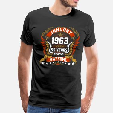 Birthday-1963 January 1963 55 Years Of Being Awesome - Men's Premium T-Shirt