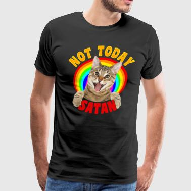 Not Today Satan Funny Cat Rainbow - Men's Premium T-Shirt