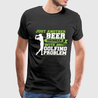 Drinker with a golfing problem - Men's Premium T-Shirt