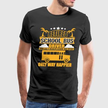 Retired School Bus Driver T Shirt - Men's Premium T-Shirt