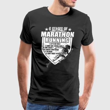 6 Stages Of Marathon Running T Shirt - Men's Premium T-Shirt