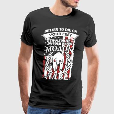 Your Feet Molon Labe T-shirt - Men's Premium T-Shirt