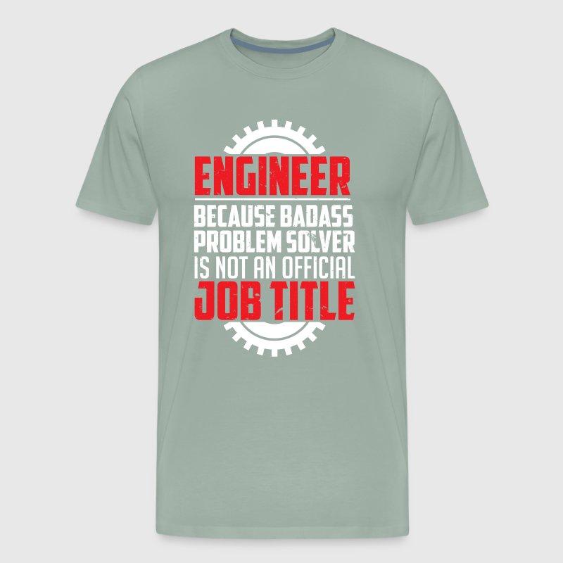 Problem Solver Engineers by Smartdesigns505 | Spreadshirt