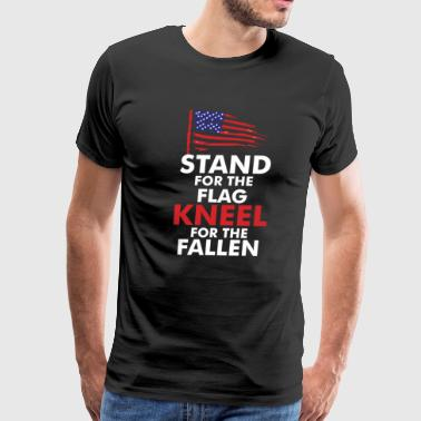 Stand For The Flag - Kneel For The Fallen - Men's Premium T-Shirt