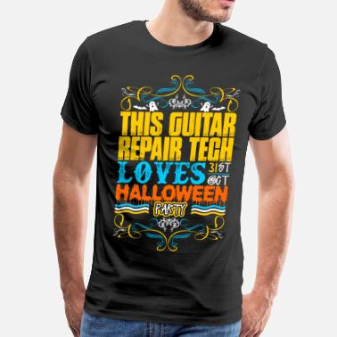 Guitar Repair This Guitar Repair Tech Loves 31st Oct Halloween P - Men's Premium T-Shirt