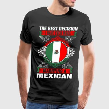 Marrying A Mexican - Men's Premium T-Shirt