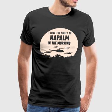 I love the smell of napalm - Men's Premium T-Shirt