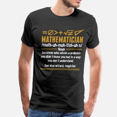 Wizard Mathematician Wizard Magician - Men's Premium T-Shirt