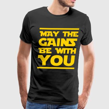 May the gains be with you - Men's Premium T-Shirt