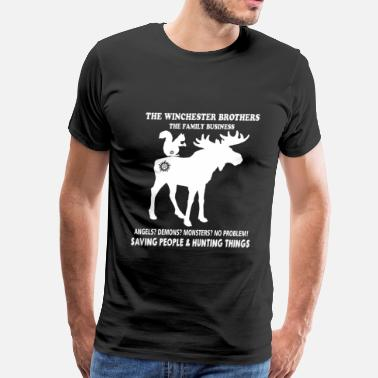 Funny Hunting Sayings Hunting - The Winchester brothers hunting things - Men's Premium T-Shirt