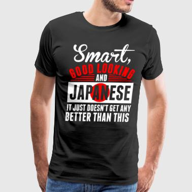 Smart Good Looking And Japanese - Men's Premium T-Shirt