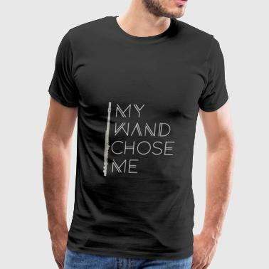 My Wand Chose Me Flute - Men's Premium T-Shirt