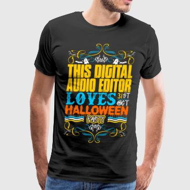 This Digital Audio Editor Loves 31st Oct Halloween - Men's Premium T-Shirt