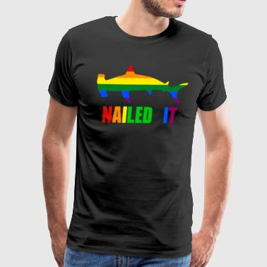 Nailed it Hammerhead Shark LGBT - Men's Premium T-Shirt