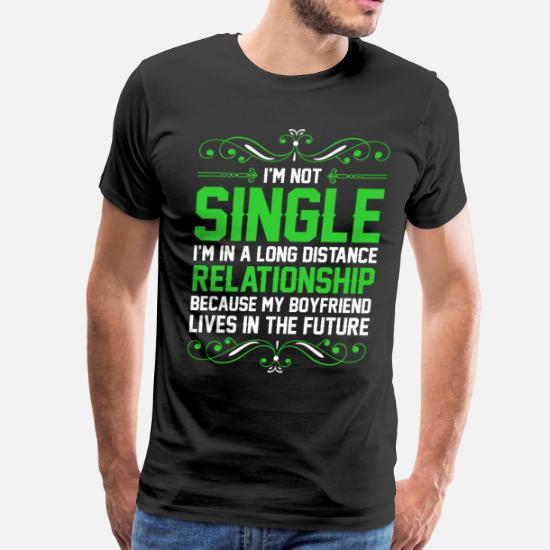 Im Not Single Relationship My Boyfriend Men's Premium T-Shirt