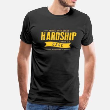 Allah NO HARDSHIP WITHOUT EASE - Men's Premium T-Shirt