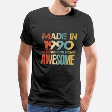 Since 1990 Made In 1990 28 Years Of Awesomeness t-shirt - Men's Premium T-Shirt
