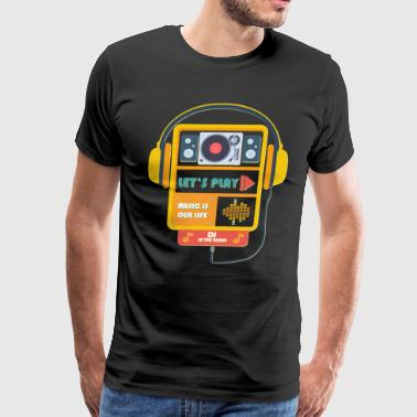 music is our life - Men's Premium T-Shirt
