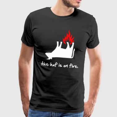 The Huf Is On Fire - Men's Premium T-Shirt