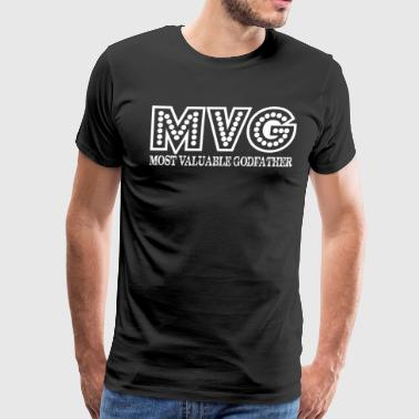 MVG Most Valuable Godfather Fathers Day Gift - Men's Premium T-Shirt