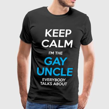 Gay Uncle Funny Keep Calm - Men's Premium T-Shirt