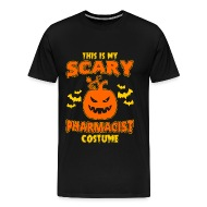 Halloween - This is my scary Pharmacist costume - Menu0027s Premium T-Shirt  sc 1 st  Spreadshirt & Halloween - This is my scary Pharmacist costume by | Spreadshirt