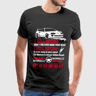 Street Runner Racing - Don't you ever hang your head t-shirt - Men's Premium T-Shirt