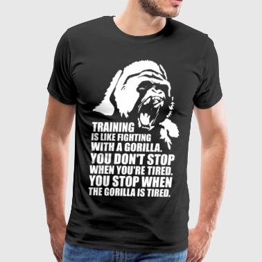Gorillas Clothing Training Is Like Fighting A Gorilla - Men's Premium T-Shirt